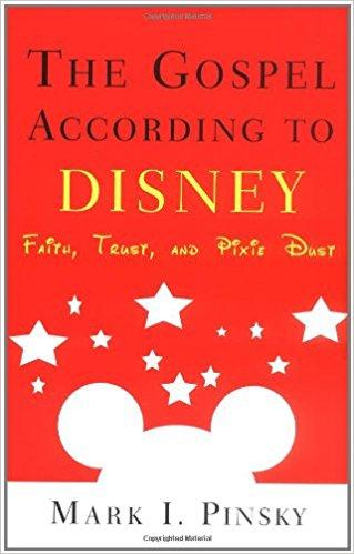 The Gospel According to Disney